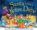 Santa Is Coming to Notre Dame (Hardcover)