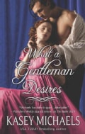 What a Gentleman Desires (Paperback)