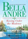 Kissing Under the Mistletoe (Hardcover)