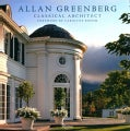 Allan Greenberg: Classical Architect (Hardcover)