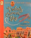 "Nobody Owns the Sky: The Story of ""Brave Bessie"" Coleman (Paperback)"