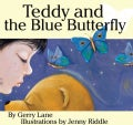 Teddy and the Blue Butterfly (Hardcover)
