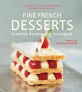 Fine French Desserts: Essential Recipes and Techniques (Hardcover)