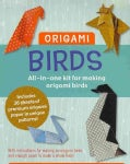 Origami Birds: All-in-one Kit for Making Origami Birds (Paperback)