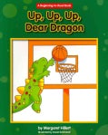 Up, Up, Up, Dear Dragon (Paperback)