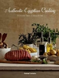 Authentic Egyptian Cooking: From the Table of Abou El Sid (Hardcover)