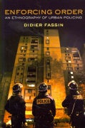 Enforcing Order: An Ethnography of Urban Policing (Paperback)