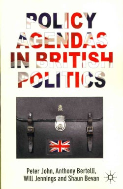 Policy Agendas in British Politics (Paperback)