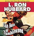 Gun Boss of Tumbleweed (CD-Audio)