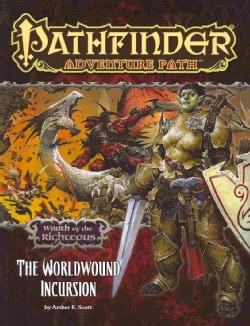 Wrath of the Righteous: The Worldwound Incursion (Paperback)