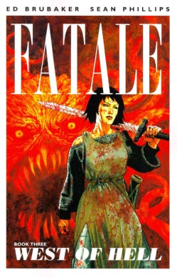 Fatale 3: West of Hell (Paperback)
