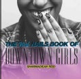 The Wah Nails Book of Downtown Girls (Hardcover)