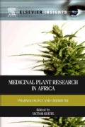 Medicinal Plant Research in Africa: Pharmacology and Chemistry (Hardcover)