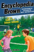 Encyclopedia Brown and the Case of the Soccer Scheme (Paperback)