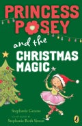 Princess Posey and the Christmas Magic (Paperback)