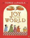 Joy to the World: Christmas Stories and Songs (Paperback)