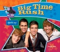Big Time Rush: Popular Boy Band (Hardcover)