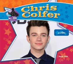 Chris Colfer: Star of Glee (Hardcover)