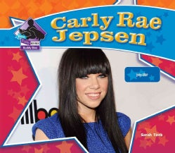 Carly Rae Jepsen: Pop Star (Hardcover)