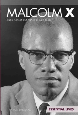 Malcolm X: Rights Activist and Nation of Islam Leader (Hardcover)