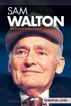 Sam Walton: Founder of the Walmart Empire (Hardcover)