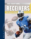 Best NFL Receivers of All Time (Hardcover)