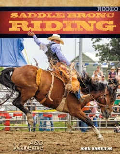Saddle Bronc Riding (Hardcover)