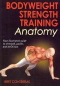 Bodyweight Strength Training Anatomy (Paperback)