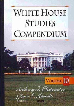 White House Studies Compendium (Hardcover)