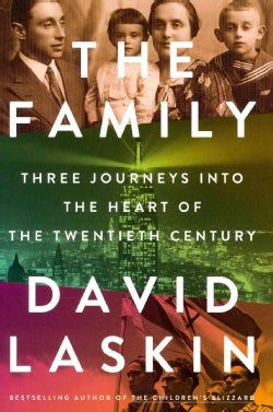 The Family: Three Journeys into the Heart of the Twentieth Century (Hardcover)
