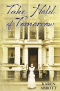 Take Hold of Tomorrow (Hardcover)