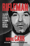 Rifleman: The Untold Story of Stevie Flemmi, Whitey Bulger's Partner (Hardcover)
