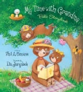 My Time With Grandma Bible Storybook (Hardcover)