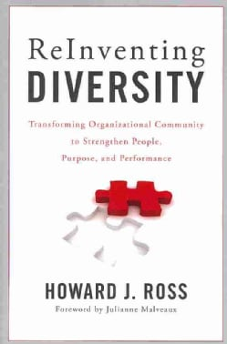 Reinventing Diversity: Transforming Organizational Community to Strengthen People, Purpose, and Performance (Paperback)