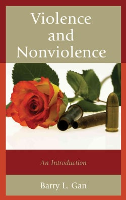 Violence and Nonviolence: An Introduction (Paperback)