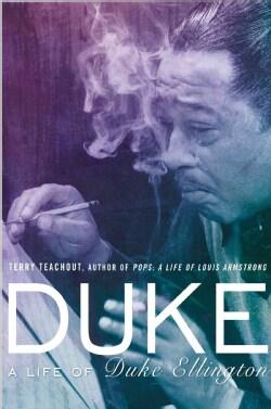 Duke: A Life of Duke Ellington (Hardcover)