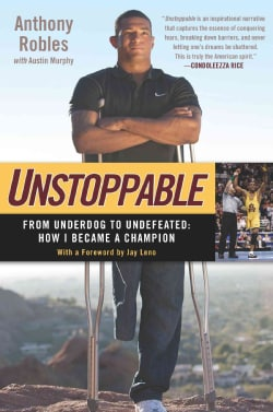 Unstoppable: From Underdog to Undefeated: How I Became a Champion (Paperback)