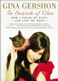 In Search of Cleo: How I Found My Kitty and Lost My Mind (Paperback)