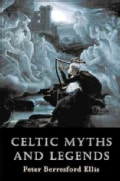 Celtic Myths and Legends (Paperback)