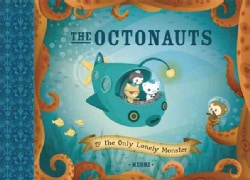 The Octonauts and the Only Lonely Monster (Paperback)