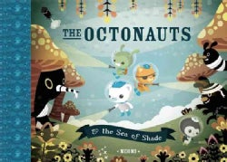 The Octonauts and the Sea of Shade (Paperback)