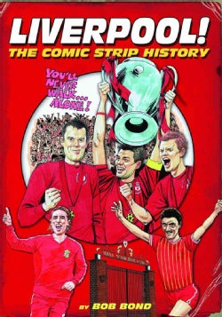 Liverpool: The Comic Strip History (Hardcover)