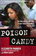 Poison Candy: The Murderous Madam: Inside Dalia Dippolito's Plot to Kill (Hardcover)
