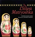 The Littlest Matryoshka (Hardcover)