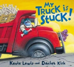 My Truck Is Stuck! (Hardcover)