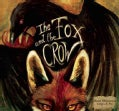 The Fox and the Crow (Hardcover)