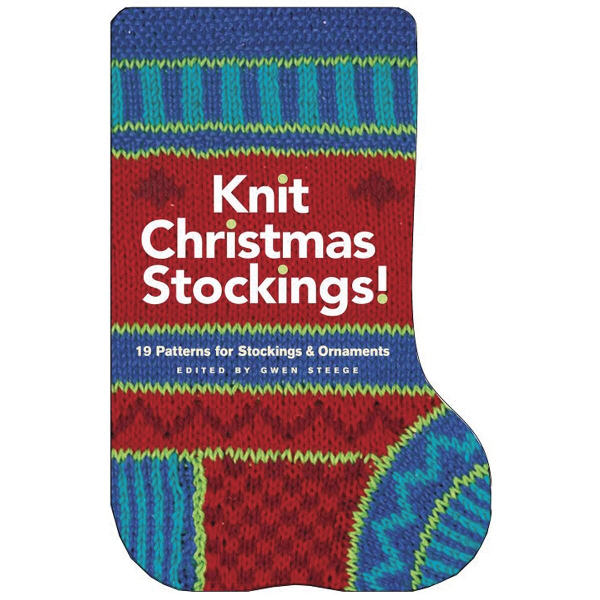 Storey Publishing-Knit Christmas Stockings!