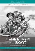 Three Men in a Boat: To Say Nothing of the Dog! (Paperback)