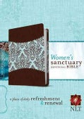 Women's Sanctuary Devotional Bible: A Place of Daily Refreshment and Renewal: New Living Translation (Paperback)