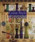 Color Style: How to Identify the Colors That Are for Your Home (Hardcover)